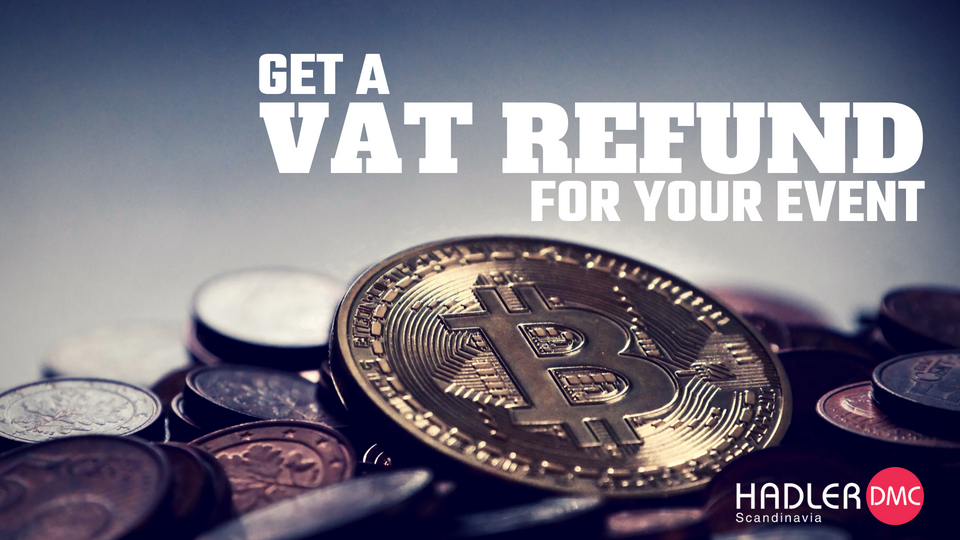 Get a VAT Refund for Your Event