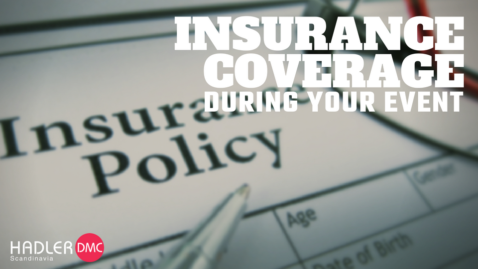 Insurance coverage during your event